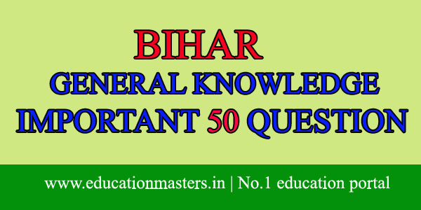 bihar gk question