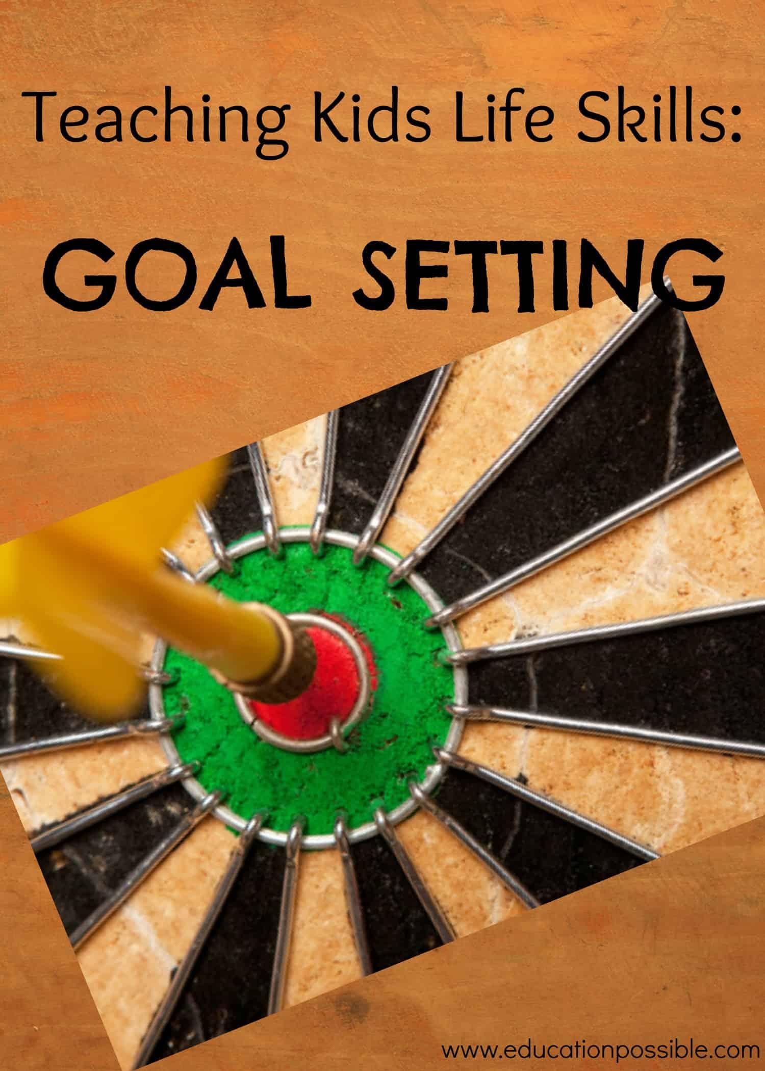 Teaching Kids Life Skills Goal Setting