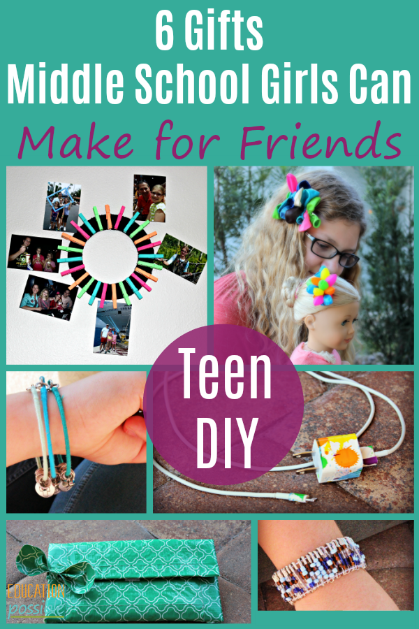 Diy Gifts For Middle School Girl
