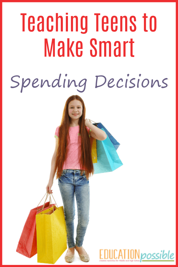 Teach Your Teen How To Make Smart Spending Decisions