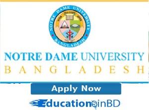 Notre Dame University Bangladesh Admission Notice Result