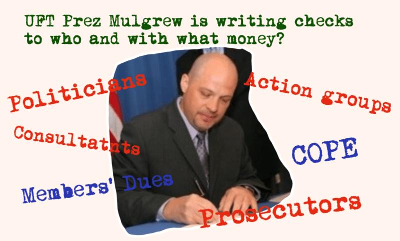 UFT President Michael Mulgrew writes checks