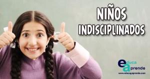 niños indisciplinados, tecnicas de disciplina
