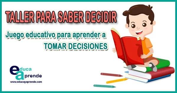 taller saber para decidir, Dinámicas de toma de decisiones