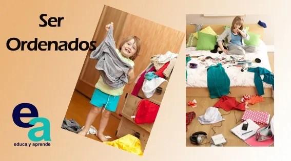 ser ordenado, desordenado, ordenar su habitación, responsabilidad infantil