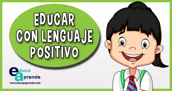 lenguaje positivo