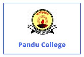 Pandu College Admission 2021