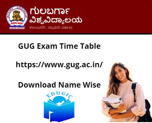GUG Exam Time Table 2021