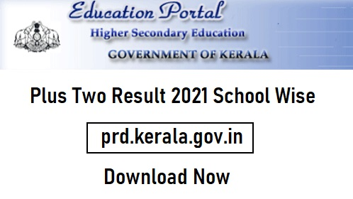 Plus Two Result 2021 School Wise Code