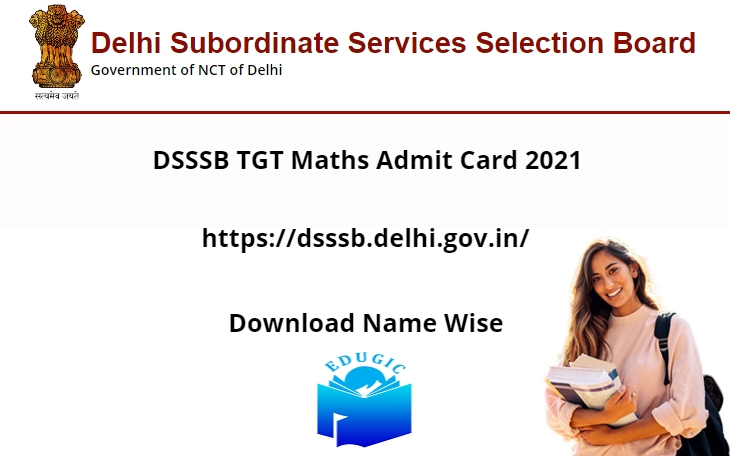 DSSSB TGT Maths Admit Card 2021