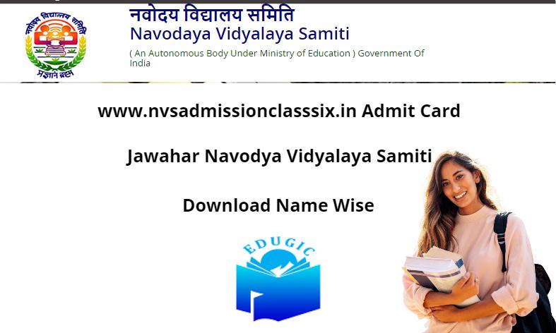 www.nvsadmissionclasssix.in Admit Card 2021
