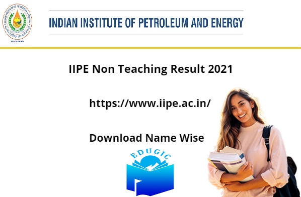 IIPE Non Teaching Result 2021