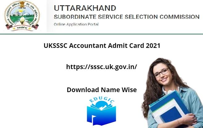 UKSSSC Accountant Admit Card 2021