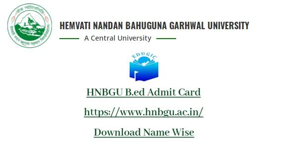 HNBGU B.ed Admit Card