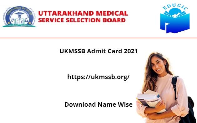 UKMSSB Admit Card 2021