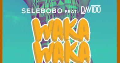 Selebobo – Waka Waka ft. Davido | DOWNLOAD MP3