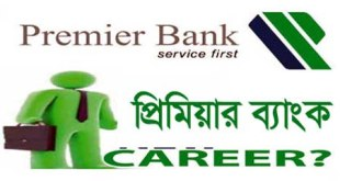 Premier Bank Limited Career Opportunity Job Vacancy