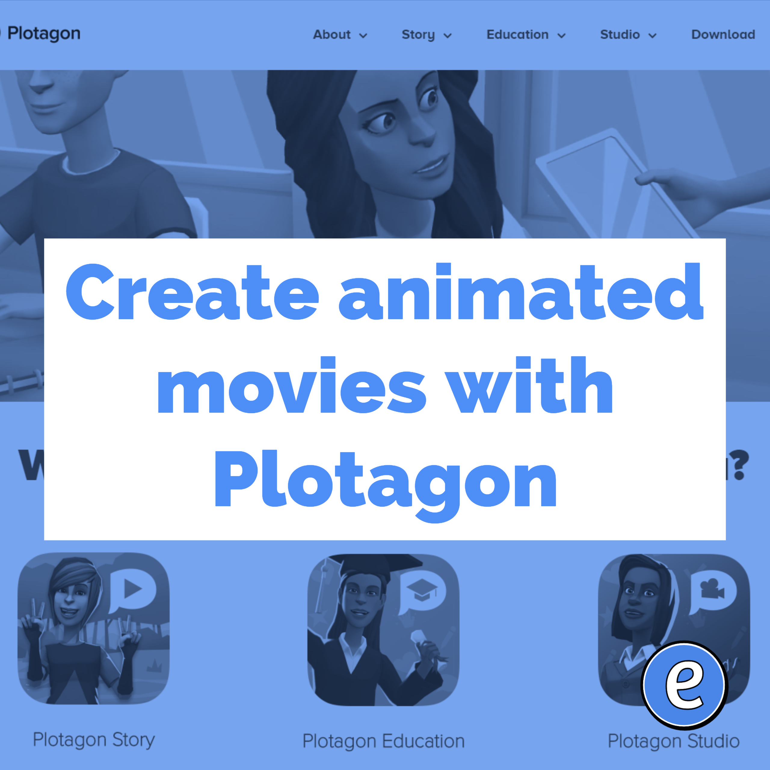 Create animated movies with Plotagon