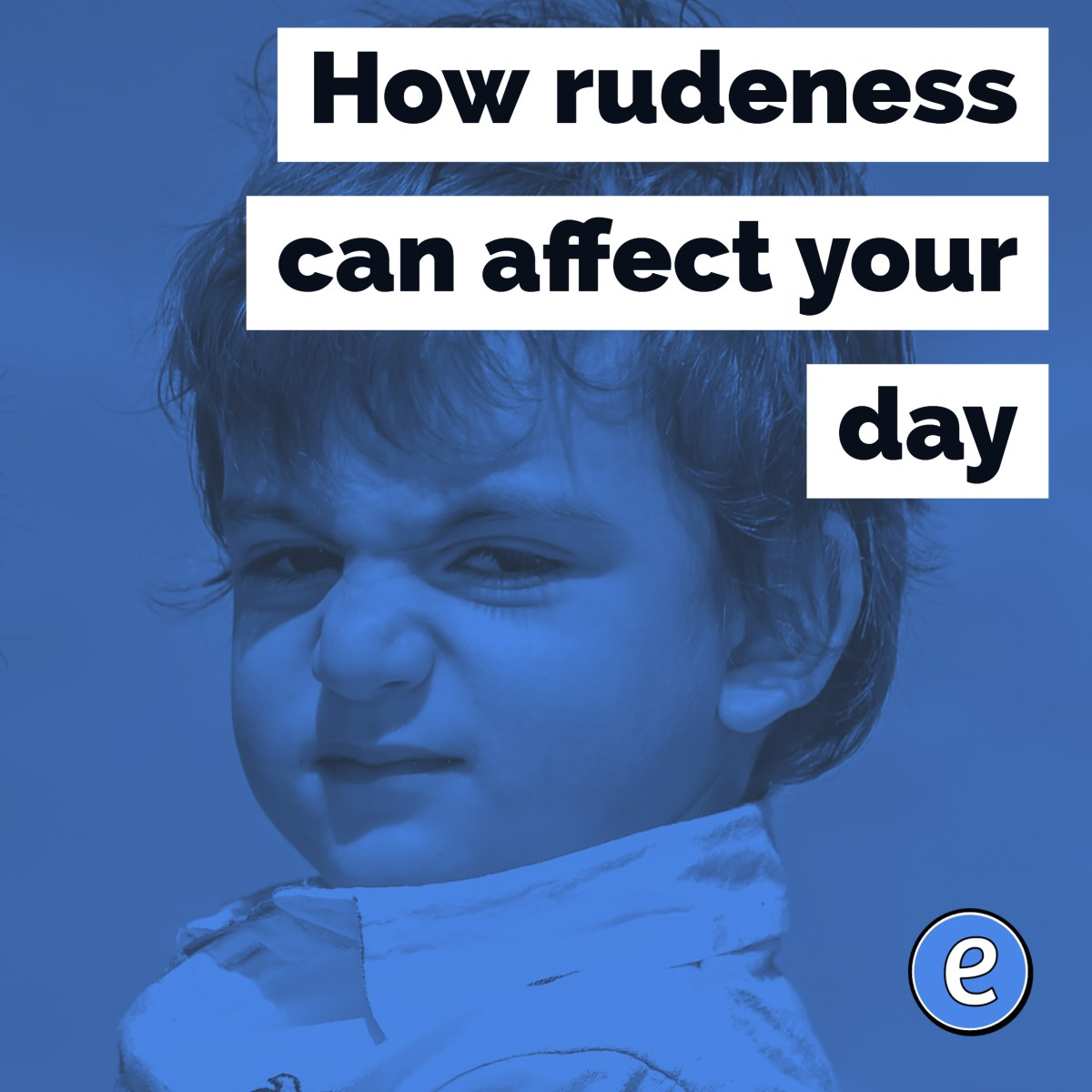 How rudeness can affect your day