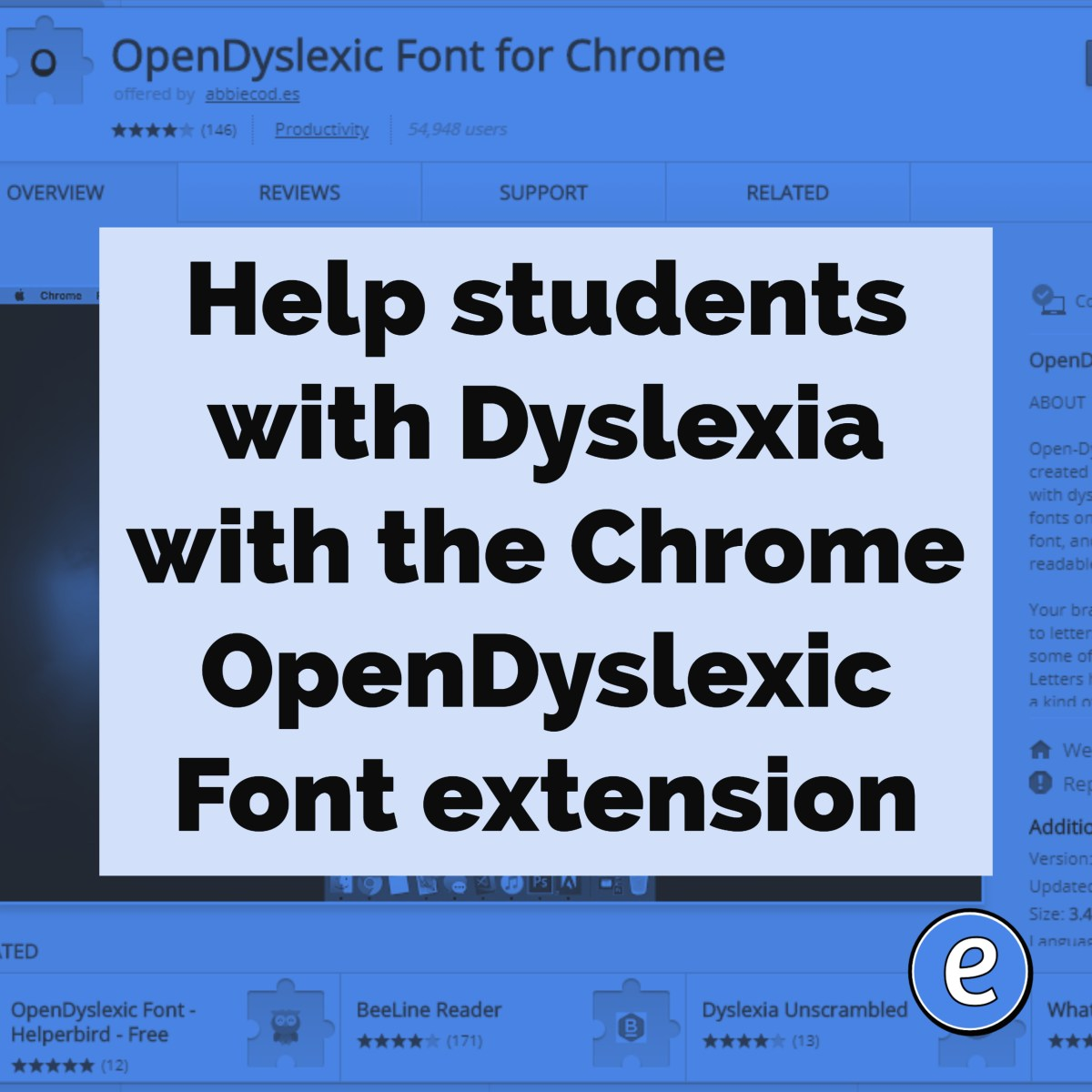 Help students with Dyslexia with the Chrome OpenDyslexic Font extension
