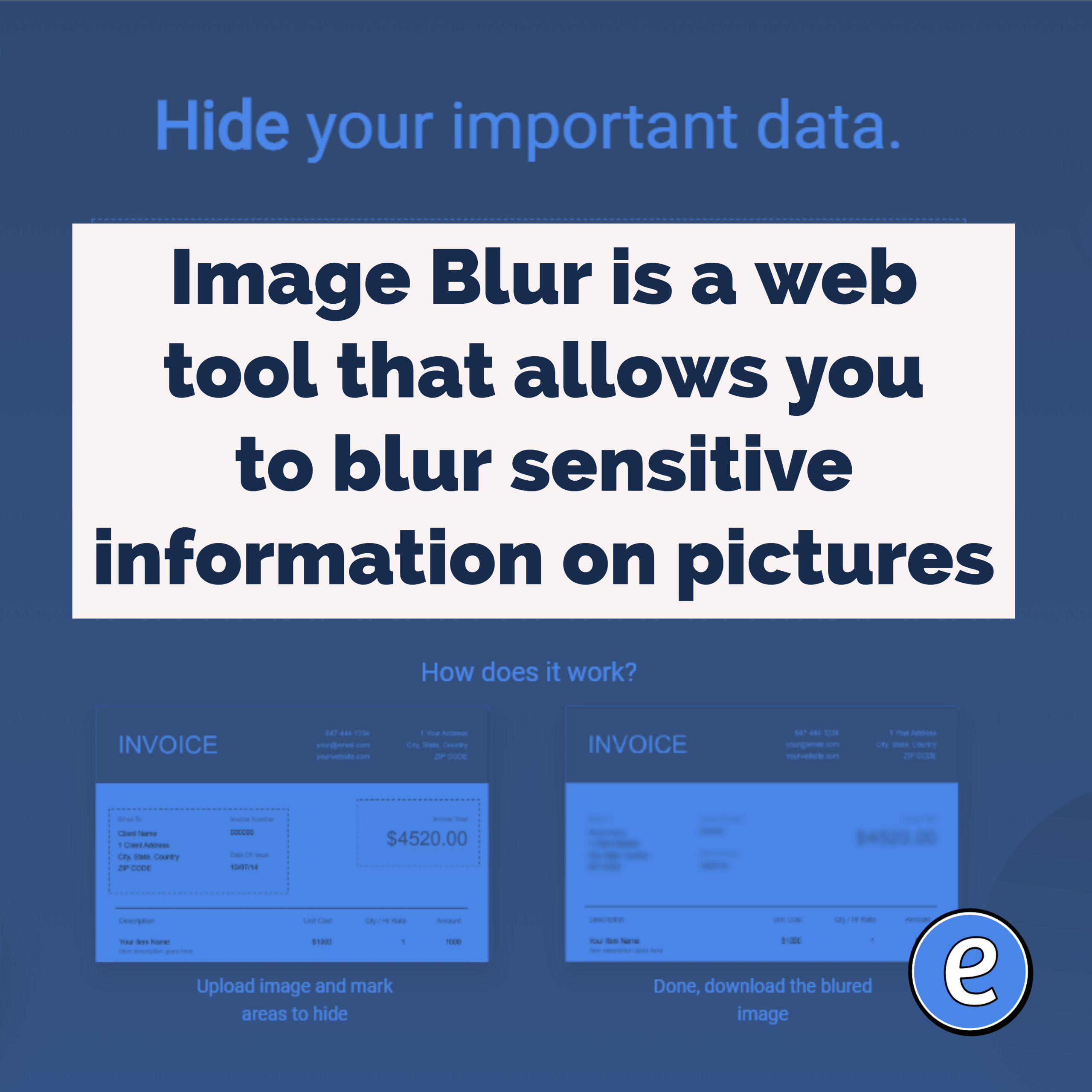 Image Blur is a web tool that allows you to blur sensitive information on pictures