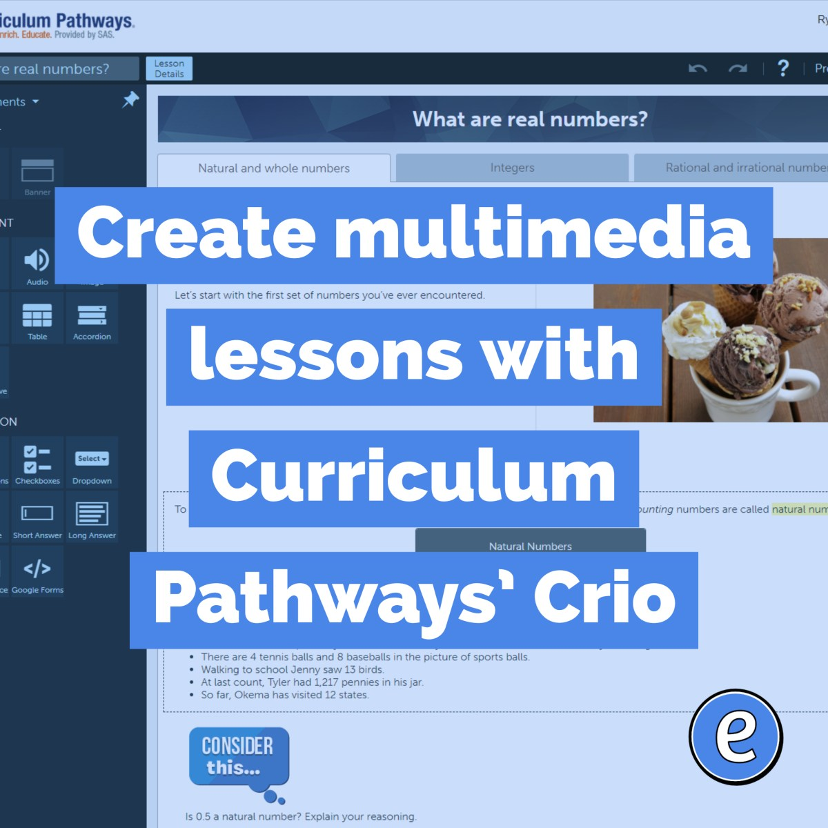 Create multimedia lessons with Curriculum Pathways' Crio