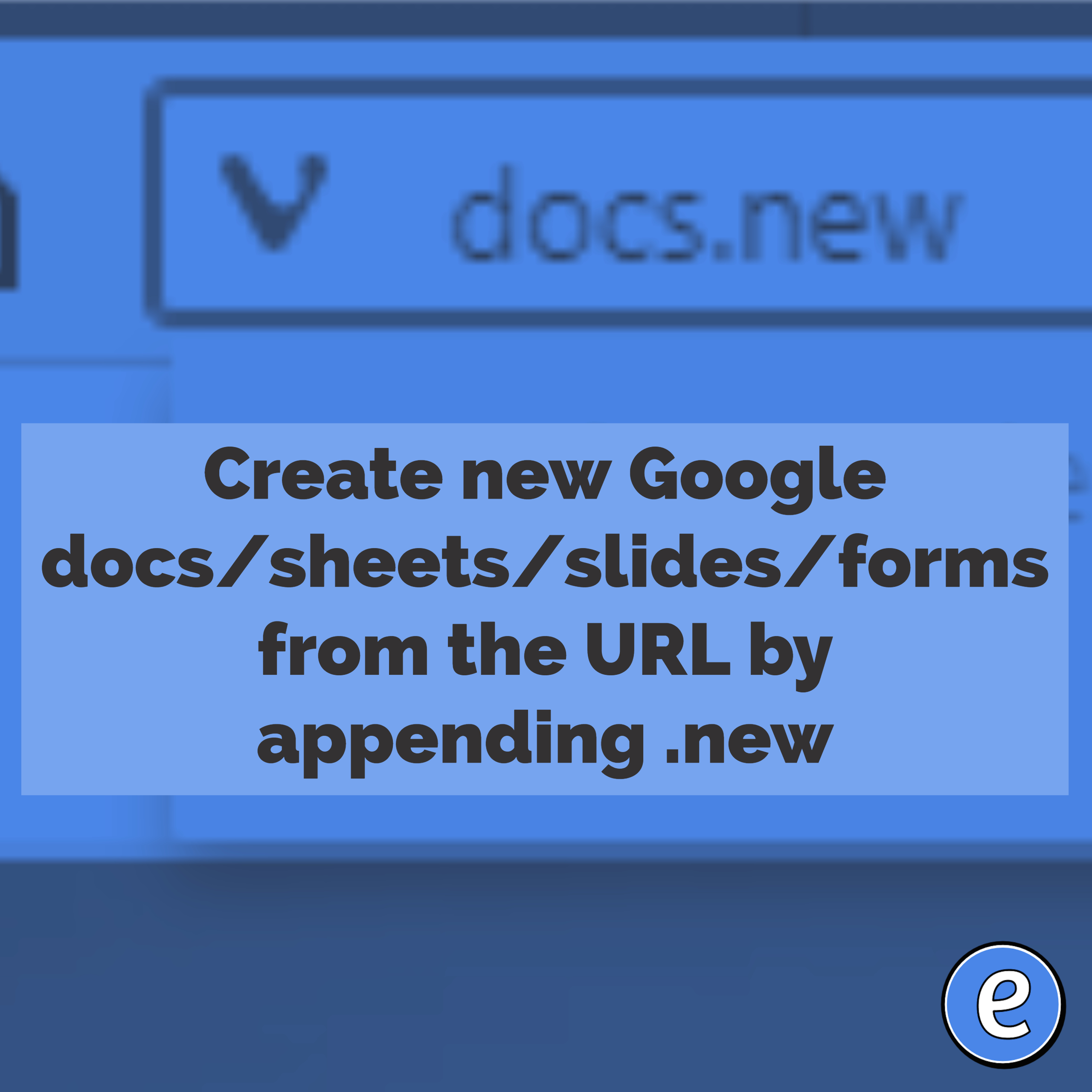 create new google docs sheets slides forms from the url by appending