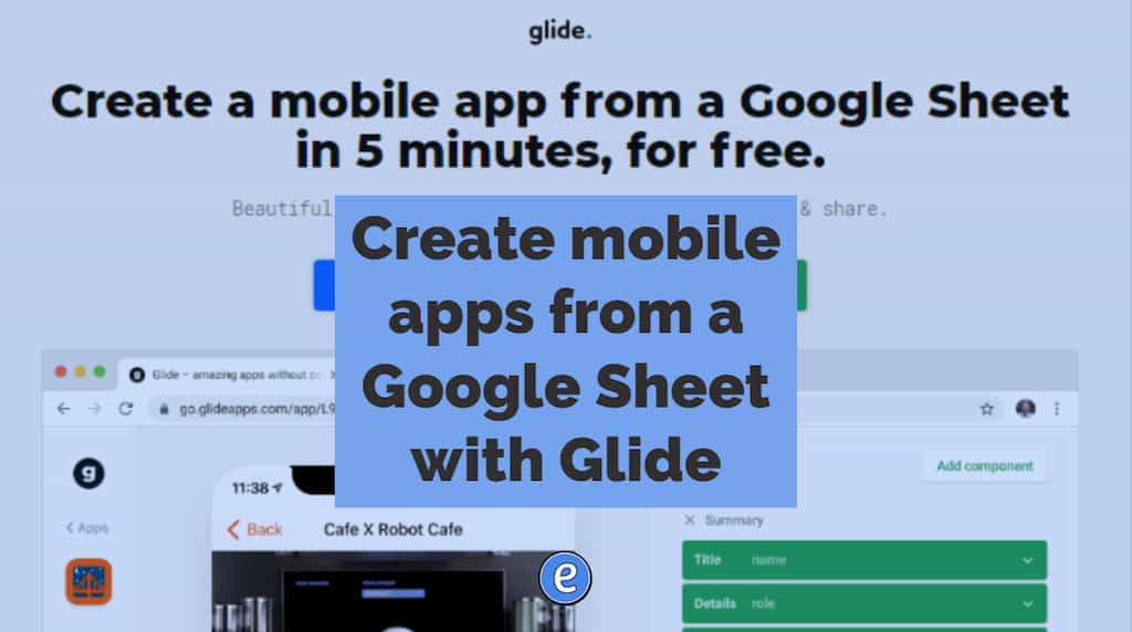 Create mobile apps from a Google Sheet with Glide
