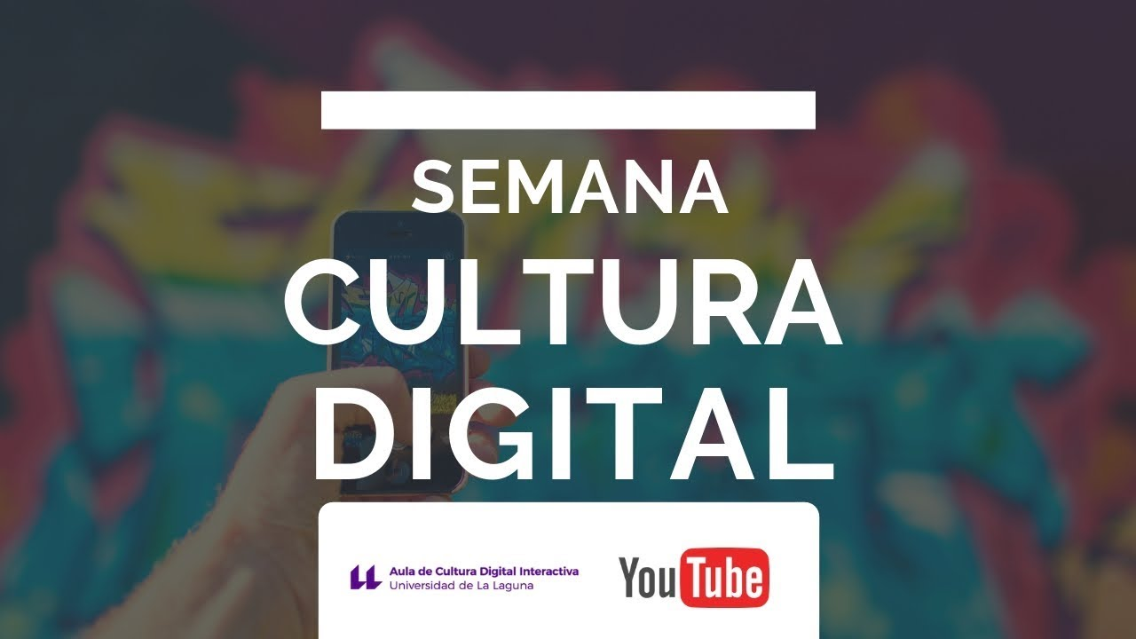 """Semana de la Cultura Digital"""" #ACUDI18"""
