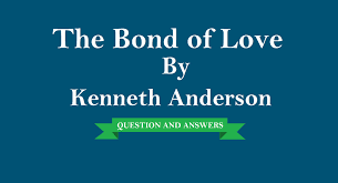 ncert solutions for class 9 english beehive chapter the bond of love