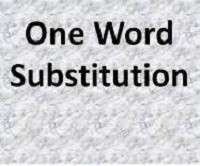 One Word Substitution Quiz with Answers Exercise-24 |