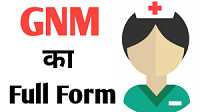 GNM Full Form | What is General Nursing & Midwifery (GNM)