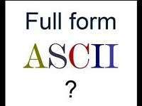 ASCII Full-Form   What is American Standard Code for Information Interchange (ASCII)