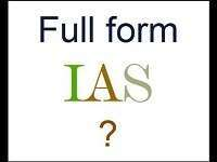 IAS Full Form | What is Indian Administrative Service (IAS)