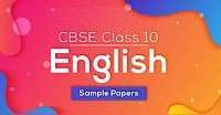 English sample / Model paper for class 10 Set 18- 2020