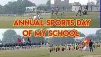 Annual Sports Day of My School
