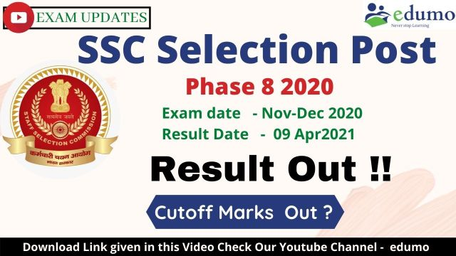 SSC Selection Post Phase 8 Result 2021, SSc Phase 8 result