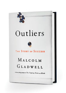 Outliers by Malcom Gladwell