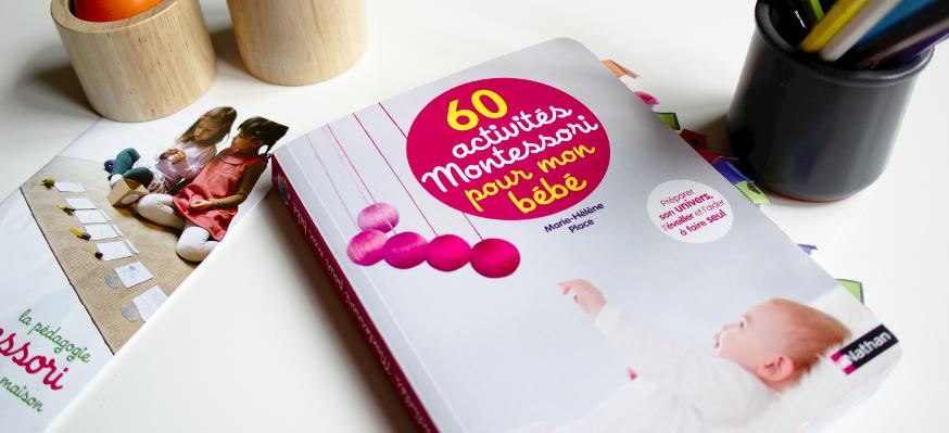 60 activités Montessori pour mon bébé (Marie-Hélène Place)