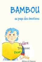 Livre Bambou au pays des émotions