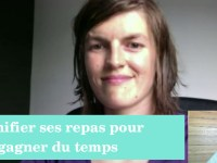 [Vidéo] Interview de Charline, planifier ses repas pour gagner du temps !