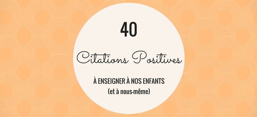 40 Citations Positives
