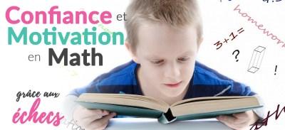 Redonner de la confiance et de la motivation aux enfants en mathématiques grâce au jeu d'échecs