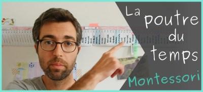 [Vidéo] Comprendre la notion de temps grâce à la poutre du temps Montessori