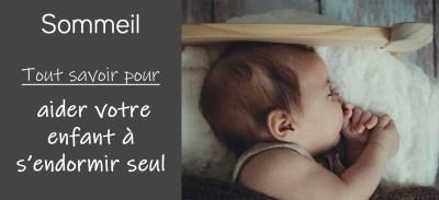 Sommeil : aider votre enfant à s'endormir (et à dormir toute la nuit !)