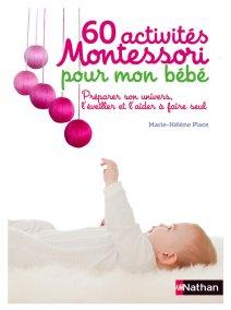 Livre 60 activités Montessori pour mon bébé