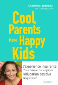 Livre Cool parents make happy kids