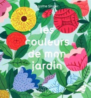 Livre Les couleurs de mon jardin