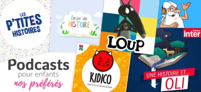 Histoires pour enfants : nos podcasts préférés !