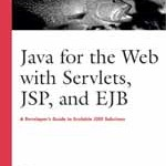 Java for the Web with Servlets, JSP and EJB PDF